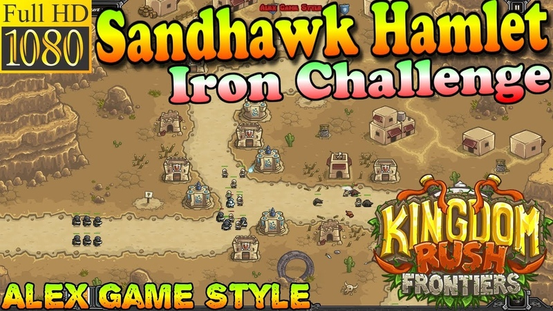 Kingdom Rush Frontiers HD - Sandhawk Hamlet Iron Challenge (Level 2)