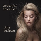 Roy Orbison альбом Beautiful Dreamer