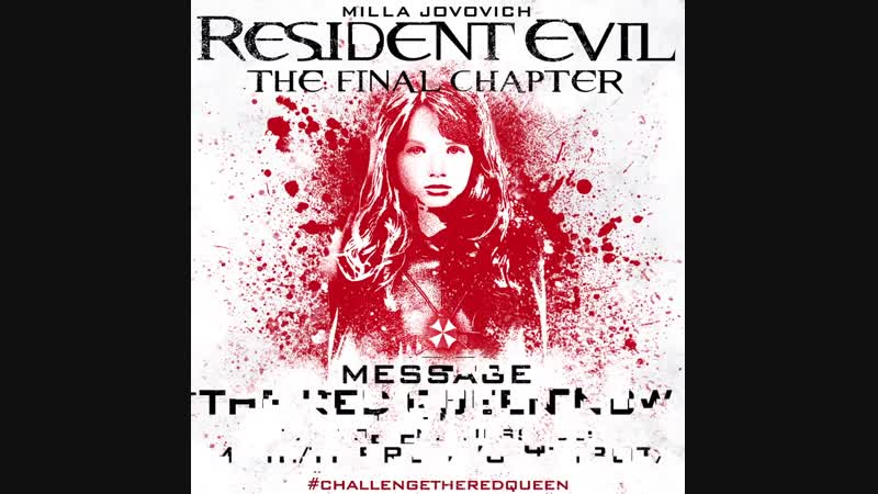 Resident Evil The Final Chapter Do you have what it takes