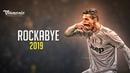 Cristiano Ronaldo 2019 - Rockabye Skills Goals 2018/19 Juventus HD