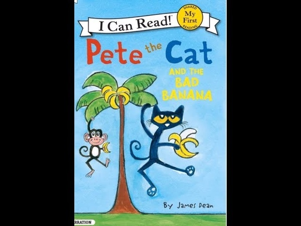 Pete The Cat And The Bad Banana I Little Ones Story Time Video Library