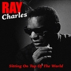 Ray Charles альбом Sitting on Top of the World