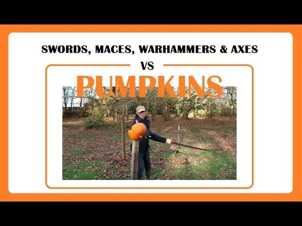 Testing Swords, Mace, Warhammer, Flail Axe on PUMPKINS! Genuine Experimental Archaeology.. and fun