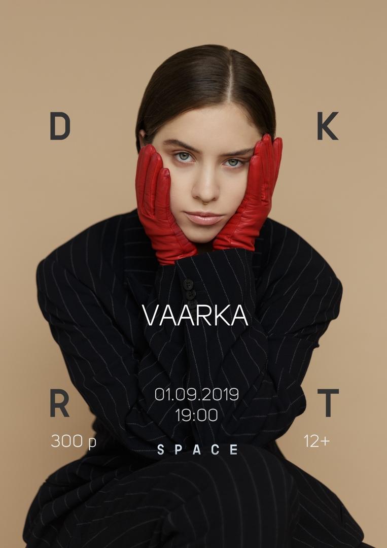 Афиша Нижний Новгород Концерт VAARKA 1.09 DKRT