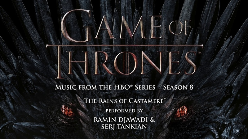 Game of Thrones S8 - The Rains of Castamere - Ramin Djawadi Serj Tankian (Official Video)