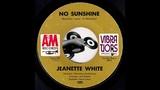 Jeanette White - No Sunshine A&ampM 1969 Sister Funk 45