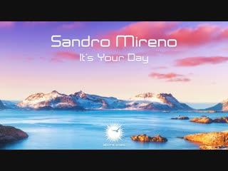 Sandro Mireno - Its Your Day (Original Mix) [Teaser]
