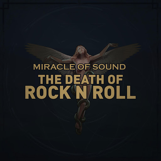 Miracle of Sound альбом The Death of Rock 'N' Roll
