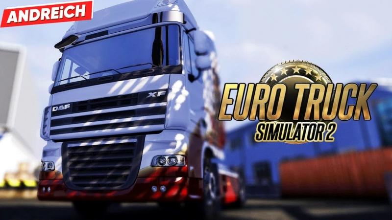 Суботний вечер с ANDREiCHем ♫ Euro Truck Simulator 2 ♫