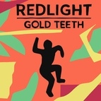 Redlight альбом Gold Teeth