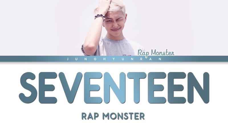 BTS Rap Monster - SEVENTEEN (Pre-Debut Song)「Han/Rom/Eng Lyrics」