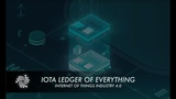 IOTA Ledger of Everything - Internet of Things Industry 4.0