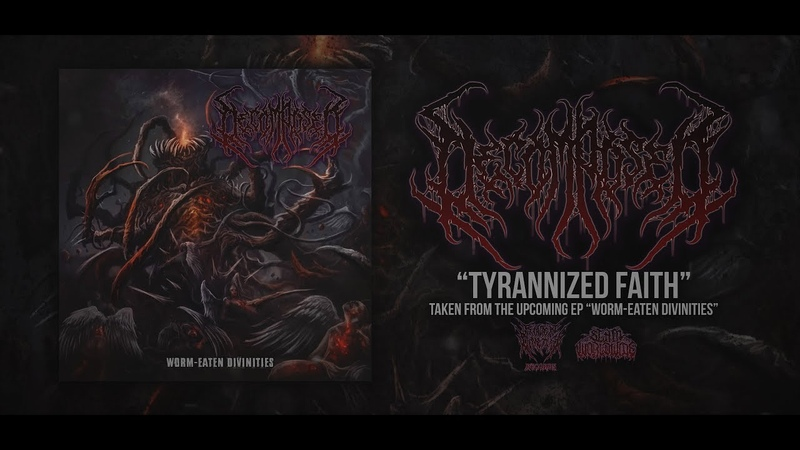 Decomposed - Tyrannized Faith [Single] (2018)
