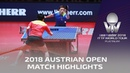 Xu Xin vs Liang Jingkun I 2018 ITTF Austrian Open Highlights Final