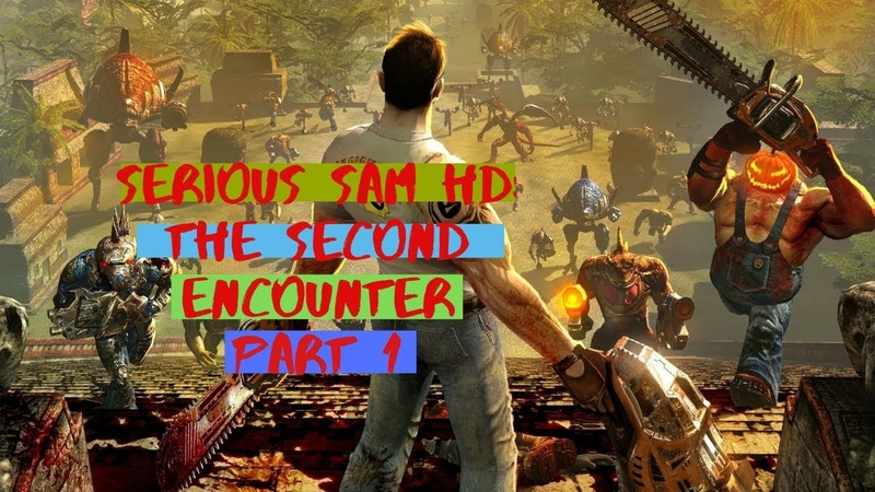 Serious Sam HD: The Second Encounter 1