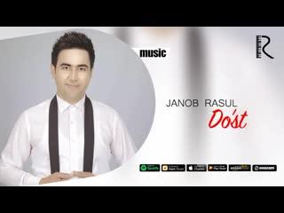Janob Rasul - Dost _ Жаноб Расул - Дуст (music version)