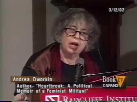 Andrea Dworkin Heartbreak The Political Memoir of a Feminist Militant