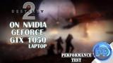 Destiny 2 on NVIDIA GeForce GTX 1050 (Laptop)