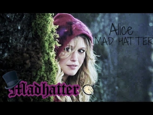 OUAT || Alice/Tilly - Mad Hatter