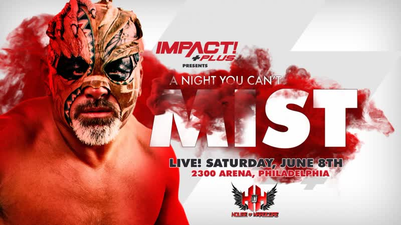 IMPACT! HOH A Night You Can't Mist 2019 (2019.06.08)