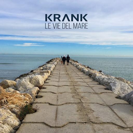 Krank альбом Le vie del mare