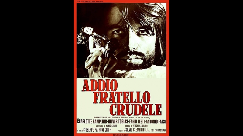 Addio fratello crudele / 'Tis Pity She's a Whore/ Прощай, жестокий брат / Как жаль, что она блудница (1971)