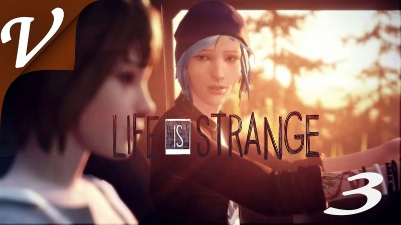 Прохождение Life Is Strange на Русском [Эпизод 1: Хризалида] - Часть 3 ( Хлоя )