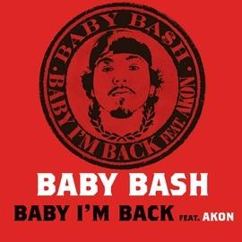 Baby Bash альбом Baby I'm Back