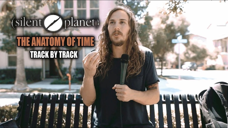 Silent Planet | The Anatomy Of Time (Babel) | Track-By-Track Analysis