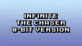 Infinite - The Chaser (8-Bit Version)