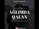 Tovuz M U S İ C FİLM on Instagram Mahnı Necə 0 MP4 mp4