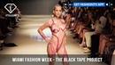 The Black Tape Project Miami Swim Week Art Hearts Fashion 2019   FashionTV   FTV