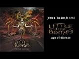 Little dead Bertha - Age of Silence (2018) ( Symphonic Melodic Death Metal)