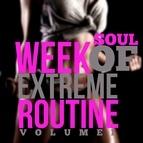 Soul альбом Week of Extreme Routine, Vol. 1