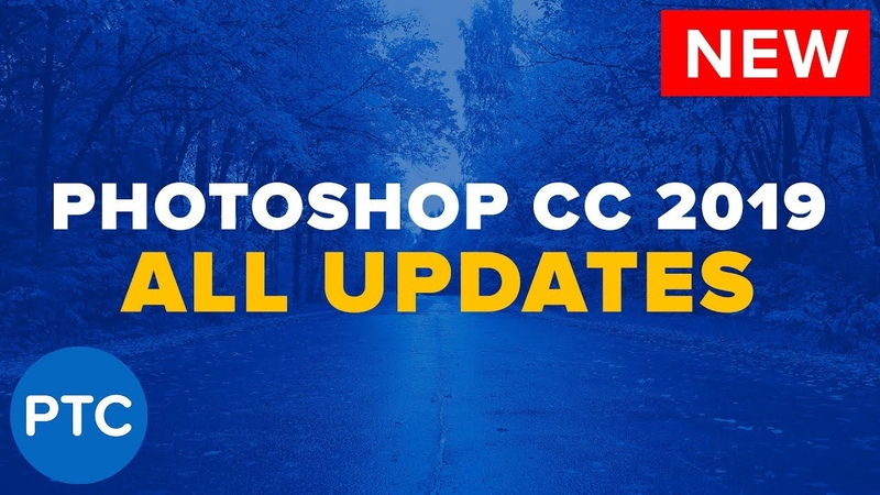 Photoshop CC 2019 Tutorials MUST KNOW New Features in Adobe Photoshop CC 2019