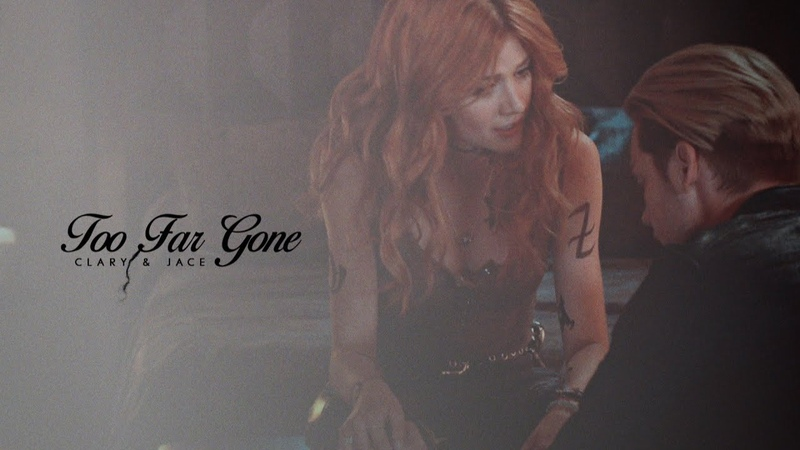 Clary Jace ➰ Too Far Gone SaveShadowhunters