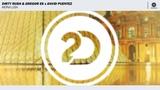 Dirty Rush &amp Gregor Es x David Puentez - Mona Lisa (Extended Mix)