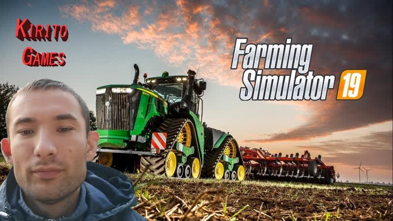 Farming Simulator 19 часть 1я