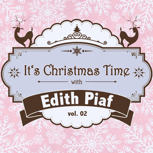 Эдит Пиаф альбом It's Christmas Time with Edith Piaf, Vol. 02