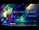 Tritonal feat Cristina Soto Piercing Quiet Remix