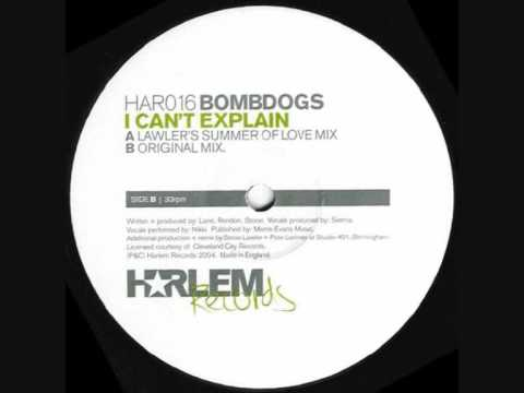 Bombdogs – I Cant Explain (Original Mix)