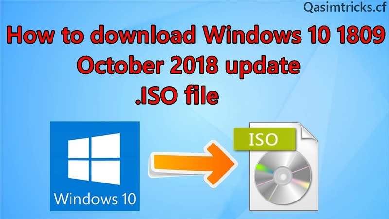 How to download Windows 10 Pro 1809 x64 x32 bits October 2018 Update ISO file