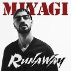 Miyagi альбом Runaway