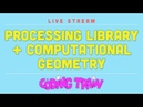 Processing Java Library, Starting Computational Geometry Challenges