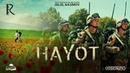 Hayot treyler Хаёт трейлер
