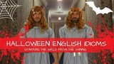 Halloween English Idioms with Papa Teach Me