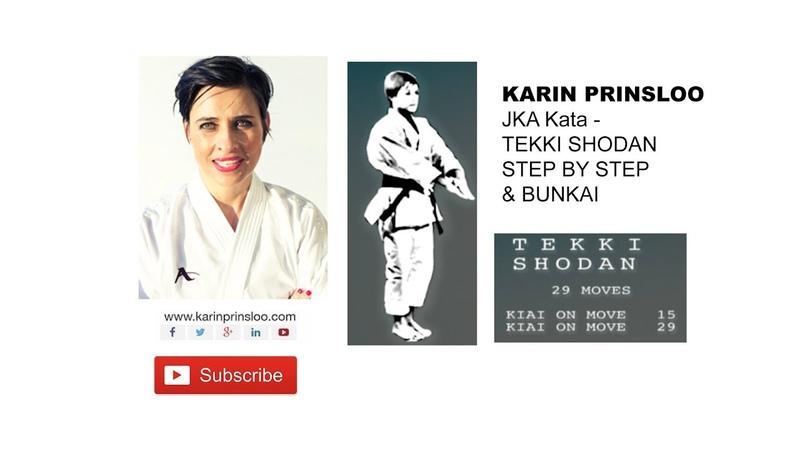 Tekki Shodan - Kata Bunkai - Shotokan Kata - Karin Prinsloo