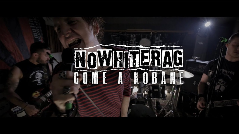 NoWhiteRag - Come a Kobane [Official Video 2018]
