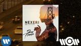 Nexeri - San Francisco (feat. Yvette Adams) (DJ Antonio remix) Official Audio