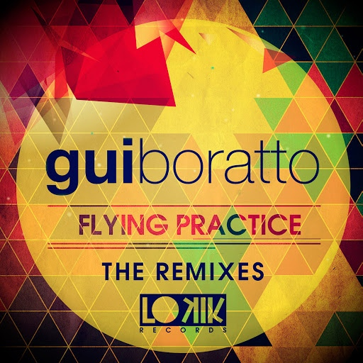Gui Boratto альбом Flying Practice (The Remixes)